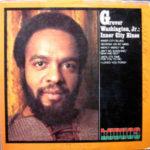 Grover Washington, Jr.: Inner City Blues (1971, Kudu)