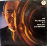 The Incredible Kai Winding Trombones (1961, Impulse)