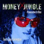 Terri Lyne Carrington: Money Jungle: Provocative In Blue (2013, GrooveJazz Media LLC)