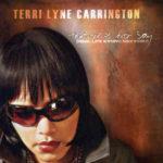 Terri Lyne Carrington: More To Say... (Real Life Story: Nextgen) (2009, E1 Entertainment)