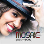 Terri Lyne Carrington: The Mosaic Project: Love And Soul (2015, Concord)