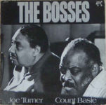 Count Basie, Big Joe Turner: The Bosses (1974, Pablo)