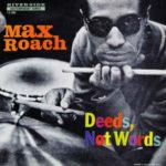 Max Roach: Deeds, Not Words (1958, Riverside)