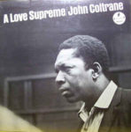 John Coltrane: A Love Supreme (1965, Impulse! Records)