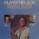 Oliver Nelson: Swiss Suite (1972, Flying Dutchman)