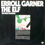 Erroll Garner: The Elf (1976, Savoy Records)