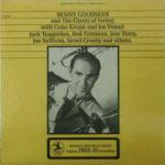 Benny Goodman And The Giants Of Swing With Gene Krupa And Joe Venuti, Jack Teagarden, Bud Freeman, Jess Stacy, Joe Sullivan, Israel Crosby and others (1958, Prestige)