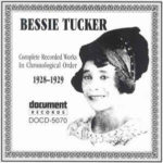 Bessie Tucker: Complete Recorded Works In Chronological Order 1928-1929 (2007, Document Records)