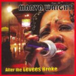 Marva Wright: After The Levees Broke (2007, AIM Records)