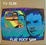 TV Slim: Flat Foot Sam (1984, Moonshine Records)