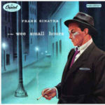 Frank Sinatra: In The Wee Small Hours (1955, Capitol Records)