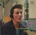 Gene Vincent With The Blue Caps: A Gene Vincent Record Date (1958, Capitol Records)