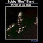 Bobby 'Blue' Bland: Portrait Of The Blues (1991, Malaco Records)