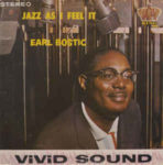 Earl Bostic: Jazz As I Feel It (1963, King Records)