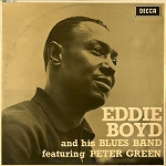 Eddie Boyd and his Blues Band featuring Peter Green (1967, Decca Records)