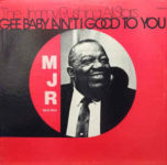 Jimmy Rushing All Stars: Gee Baby Ain't I Good To You (1967, Master Jazz Recordings)