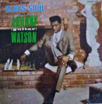 Johnny (guitar) Watson: The Blues Soul Of (1964, Chess Records)