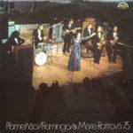 Plameňáci/Flamingo & Marie Rottrová ´75 (1976, Gramofonový klub Supraphon)