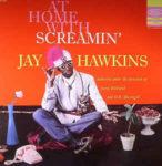 Screamin' Jay Hawkins: At Home With Screamin' Jay Hawkins (1958, OKeh Records)