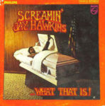 Screamin' Jay Hawkins: ...What That Is! (1969, Philips Records)
