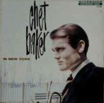 Chet Baker: Chet Baker In New York (1958, Riverside Records)