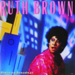 Ruth Brown: Blues On Broadway (1989, Fantasy Records)