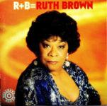 Ruth Brown: R+B=Ruth Brown (1997, Bullseye Blues Records)