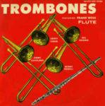 Frank Wess, Henry Coker, Bill Hughes, Jimmy Cleveland, Benny Powell: Trombones (1956, Savoy Records)