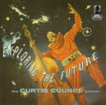 Curtis Counce Quintet: Exploring The Future (1958, Dootone Records)