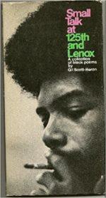 Básnická sbírka Small Talk At 125th and Lenox A Collection of Black Poems by Gil Scott-Heron