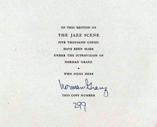 Ručně očíslované vročení a vlastnoruční podpis producenta Normana Granze z přílohy k boxsetu The Jazz Scene (1949, Mercury Records)