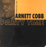 Arnett Cobb: Party Time (1959, Prestige Records)