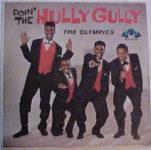 The Olympics: Doin' The Hully Gully (1960, Arvee Records)