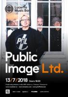 Plakát na vystoupení Public Image Limited v pražském Lucerna Music Baru 13.7.2018