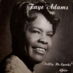 Faye Adams: Softly, He Speaks (1976, Savoy Records)
