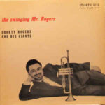 Shorty Rogers And His Giants: The Swinging Mr. Rogers (1955, Atlantic Records)