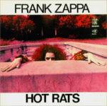 Frank Zappa: Hot Rats (1970, Bizarre Records)