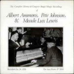 """The Complete Library Of Congress Boogie Woogie Recordings Of Albert Ammons, Pete Johnson & Meade """"Lux"""" Lewis (1971, Jazz Piano Records)"""