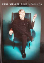 Paul Weller: True Meanings - Deluxe Edition (2018, Parlophone)