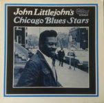 John Littlejohn's Chicago Blues Stars (1969, Arhoolie Records)