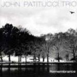 John Patitucci Trio: Remembrance (2009, Concord Jazz)
