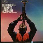 Hugh Masekela: Trumpet Africaine (1962, Mercury Records)