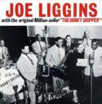 "Joe Liggins with The Original Million-seller ""The Honeydripper"" (1995, Mr. R&B Records)"