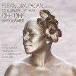 Dee Dee Bridgewater: Eleanora Fagan (1915-1959): To Billie With Love From Dee Dee Bridgewater (2010, DDB/EmArcy Records)