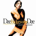 Dee Dee Bridgewater: Love And Peace A Tribute To Horace Silver(1995, Verve Records)