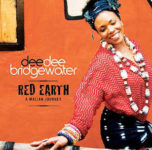 Dee Dee Bridgewater: Red Earth A Malian Journey (2007, DDB/EmArcy Records)