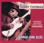 Rockin' Tabby Thomas: Swamp Man Blues (1999, Dejan Records)