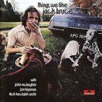 Jack Bruce With John McLaughlin, Dick Heckstall-Smith, Jon Hiseman: Things We Like (1970, Polydor Records)