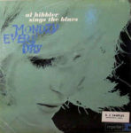Al Hibbler Sings The Blues: Monday Every Day (1961, Reprise Records)