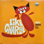 Charlie Shavers And His Orchestra: Like Charlie (1960, Everest Records)